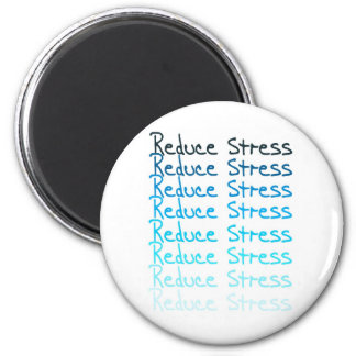 Reduce Stress 6 Cm Round Magnet