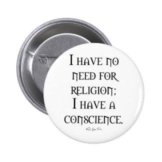 Religion or Conscience 6 Cm Round Badge