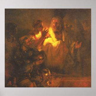 Rembrandt - Apostle Peter denied Christ Poster