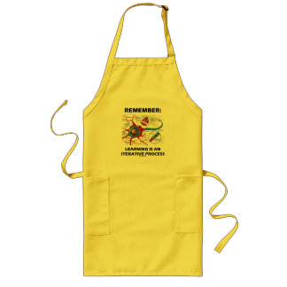 Remember: Learning Is An Iterative Process Synapse Long Apron
