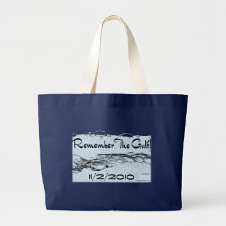 Remember The Gulf Tote Bag