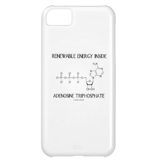 Renewable Energy Inside Adenosine Triphosphate iPhone 5C Case