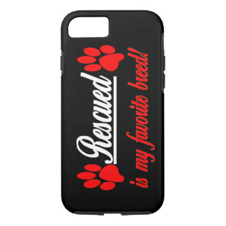 Rescued Is My Favorite Breed Paws iPhone 7 case