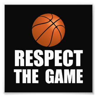 Respect Basketball Photo Print