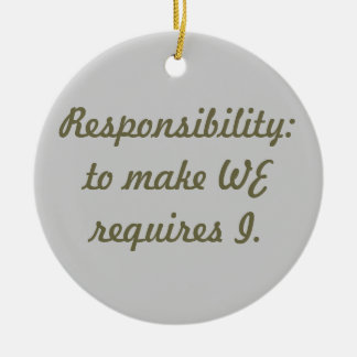 Responsibility Round Ceramic Decoration