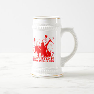 Restricted to party animals only beer steins