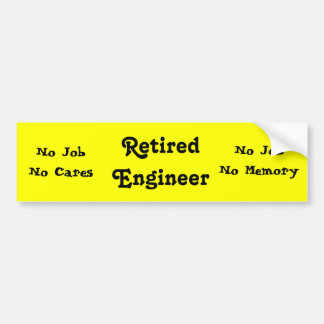 Retired Engineer Bumper Sticker