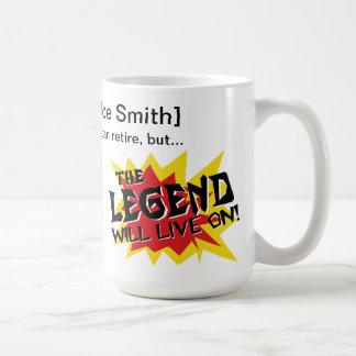 Retirement Party Legend Will Live On Basic White Mug