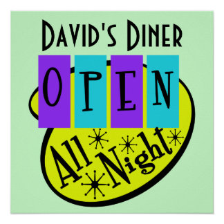 Retro OPEN ALL NIGHT Diner Sign Poster