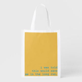 reusable bag - i was told