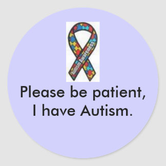 ribbon, Please be patient, I have Autism. sticker