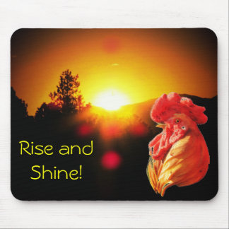 Rise and Shine Rooster Mouse Pad