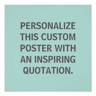 Robins Egg Blue, Personalized Quote, Custom Poster
