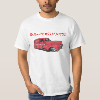 Rollin with Jesus T Shirt