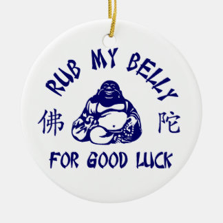 Rub my Buddha Belly for good luck Round Ceramic Decoration