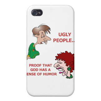 Rude But Funny Ugly People God Sense of Humor iPhone 4 Covers