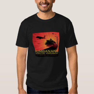 Rumbanana on Special Assignment Tshirt
