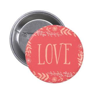 Rustic Floral Love | Pinkish Orange 6 Cm Round Badge