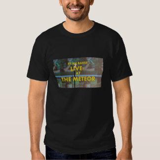 Ryan Baker Live! at The Meteor Tee Shirts