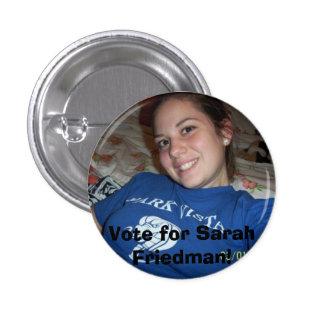 Sarah Friedman, Vote for Sarah Friedman! 3 Cm Round Badge