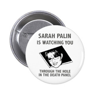 Sarah Palin Is Watching You! 6 Cm Round Badge