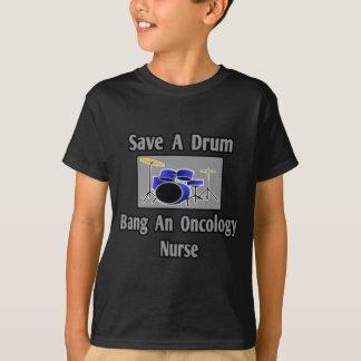 Save a Drum...Bang an Oncology Nurse Tshirt