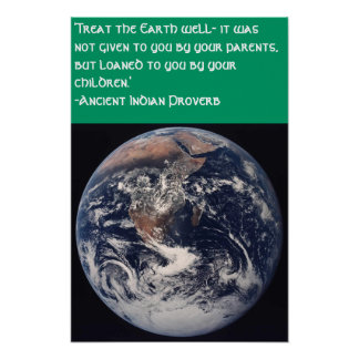 Save Our Earth Ancient Indian Proverb Poster