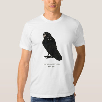 """say """"nevermore"""" again. shirts"""