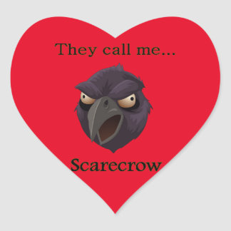 Scarecrow  They call me...Scarecrow Heart Sticker