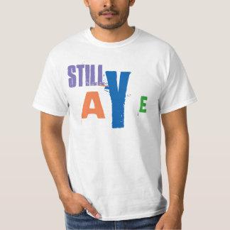 Scottish Independence Still Aye T-Shirt