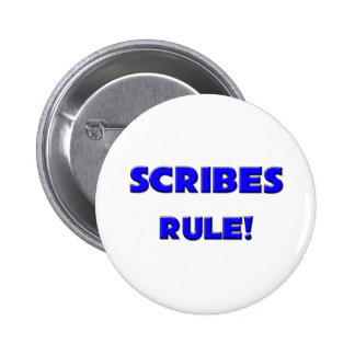 Scribes Rule! 6 Cm Round Badge