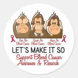 See Speak Hear No Blood Cancer 2 Round Sticker