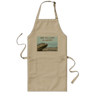 See You Later Alligator Long Apron