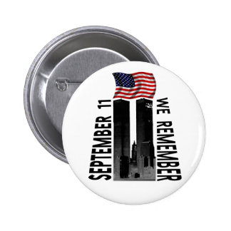 September 11 We Remember 6 Cm Round Badge