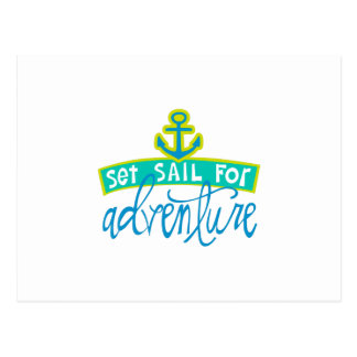 Set Sail For Adventure Postcard
