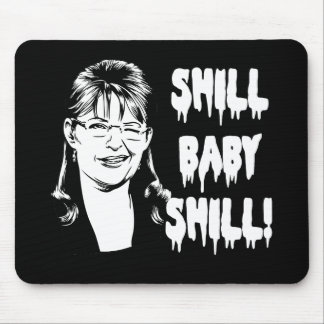 Shill Baby Shill Mouse Pad