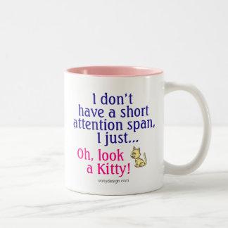 Short Attention Span Kitty (both sides) Two-Tone Mug