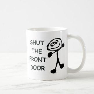Shut The Front Door Cartoon Basic White Mug