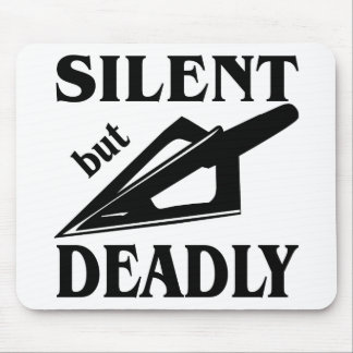 Silent But Deadly Bow Hunting Mouse Pad