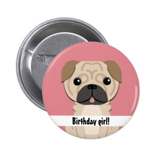 Simple pug Birthday girl 6 Cm Round Badge