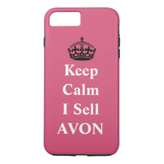 """Skincare Lovers: """"Keep Calm I Sell AVON"""" iPhone 7 Plus Case"""