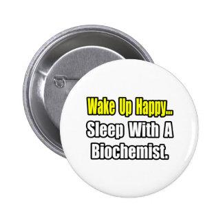 Sleep With a Biochemist 6 Cm Round Badge