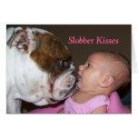 Slobber kisses Valentines Day card