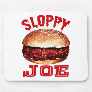 Sloppy Joe Mouse Pad