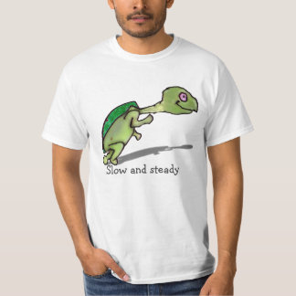 Slow and Steady T Shirts