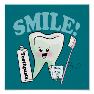 Smile Dentist Office Tooth Art Poster