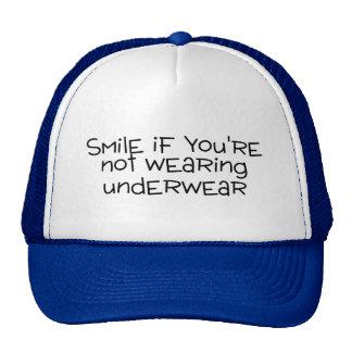 Smile If Youre Not Wearing Underwear Cap