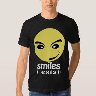 Smiles, i exist t shirt