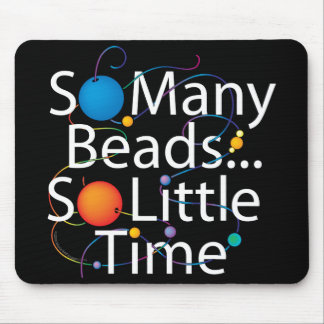 So Many Beads New Mouse Pad