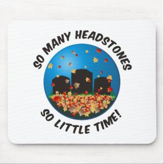 So Many Headstones... Mouse Pad